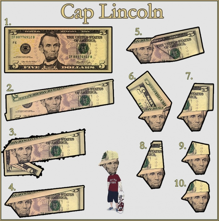 Lincoln cup in dollar bill. Amazing way to do it. Just 10 steps to do it.